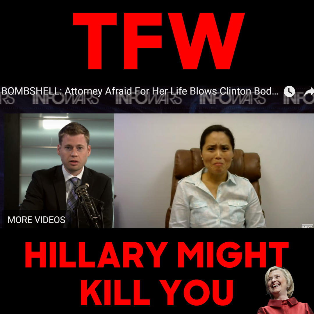TFW-HILLARY-MIGHT-KILL-YOU